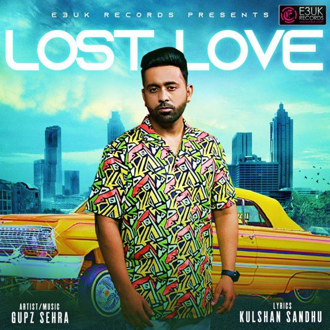 Lost Love - Gupz Sehra