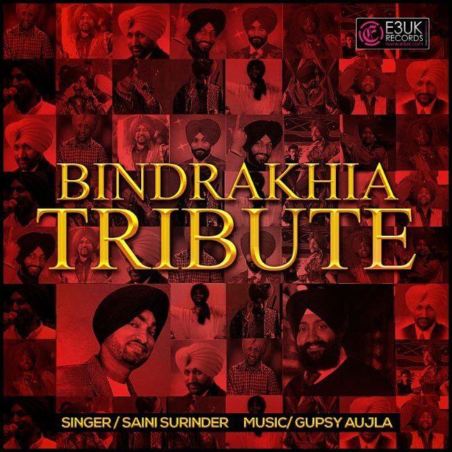 Bindrakhia_Tribute