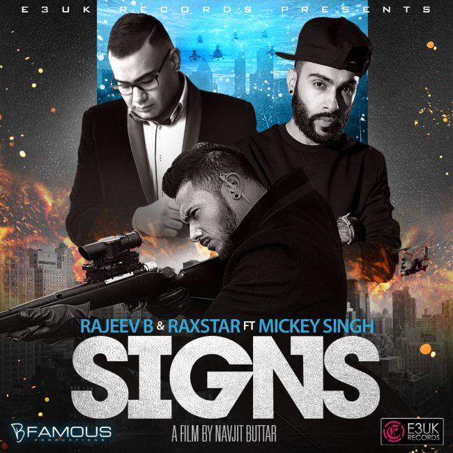 Signs_Rajeev_B_Raxstar_Mickey_Singh