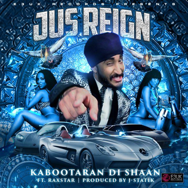 Kabootaran Di Shaan Jus Reign Feat Raxstar J Statik