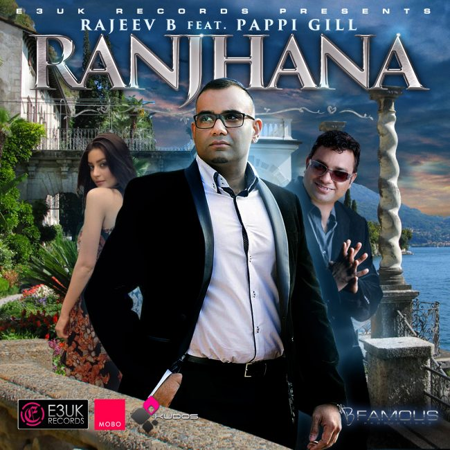 Ranjhana – Rajeev B - Pappi Gill