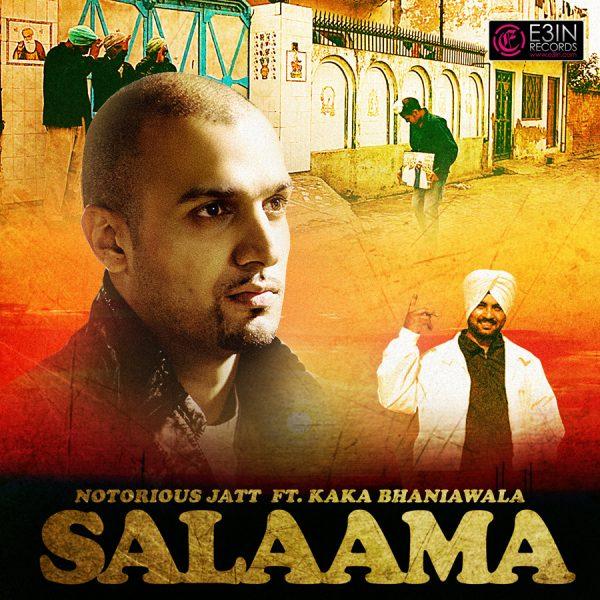 Salaama - Notorious Jatt - Kaka Bhaniawala
